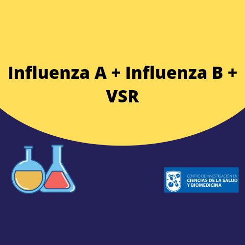 Influenza A + Influenza B + VSR