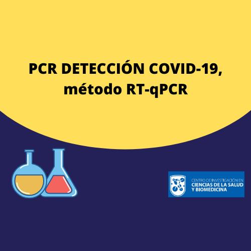 PCR DETECCIÓN COVID-19, método RT-qPCR