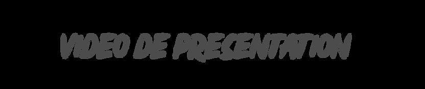 VIDEO DE PRESENTATION.png