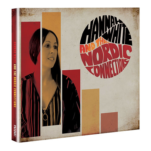 SIGNED CD - Hannah White & The Nordic Connections