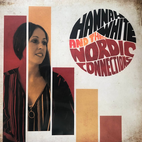SIGNED Vinyl - Hannah White & The Nordic Connections