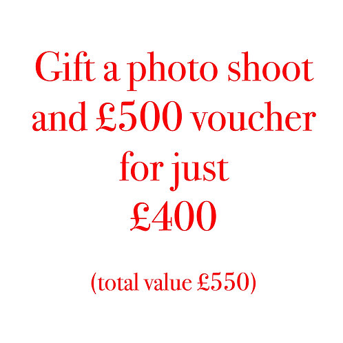 Photo shoot (worth £50 )with £500 Gift Voucher (value £550)