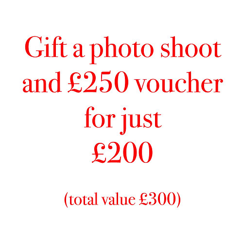 Photo shoot (worth £50 )with £250 Gift Voucher (value £200)