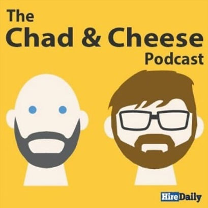 The Chad and Cheese podcast