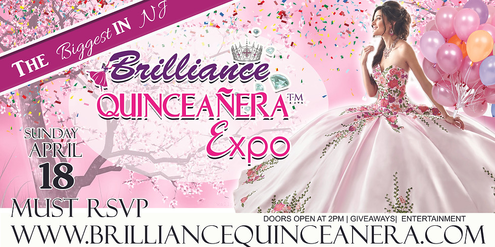 BRILLIANCE QUINCEANERA AND SWEET 16 EXPO