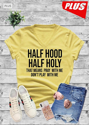 Half Hood Half Holy Thick Chick Top