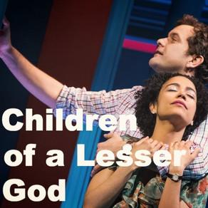 Είδα την Θεατρική Παράσταση Children of a Lesser God