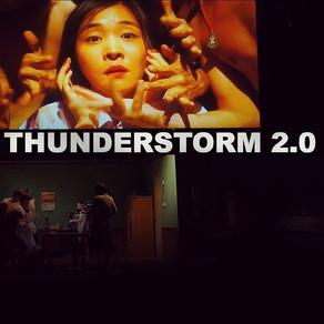 """Είδα την Θεατρική Παράσταση """"THUNDERSTORM 2.0 (Κίνα)"""""""