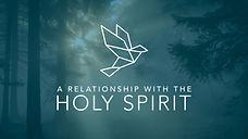 RelationshipWithTheHolySpirit.jpg