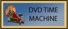 DVD Time Machine