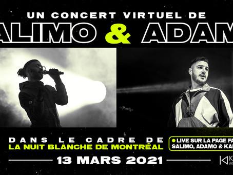 Salimo et Adamo en show virtuel, pour La Nuit Blanche de Montréal, le 13 mars 2021