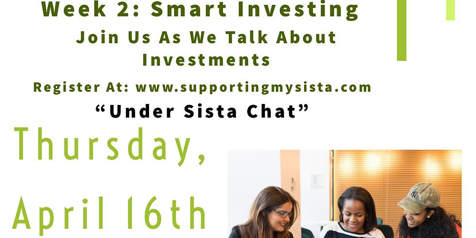 Sista Chat: Money Matters Week 2