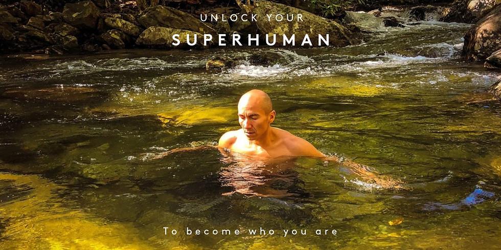 Unlock Your Superhuman