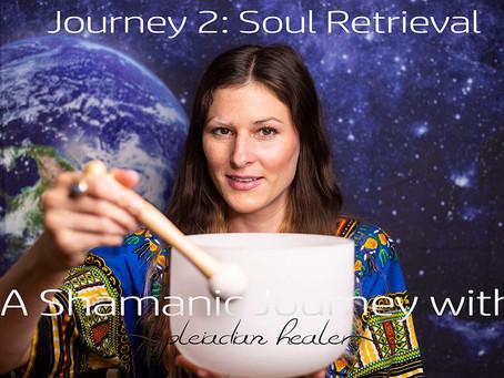 Shamanic Journeying: Doing a Soul Retrieval