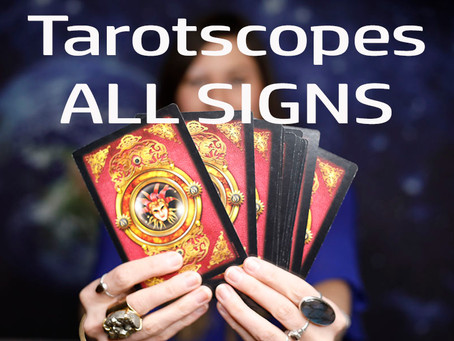 Monthly Tarotscopes: All Signs!