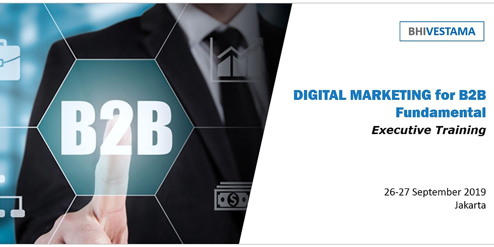 Digital Marketing For B2B - Fundamental