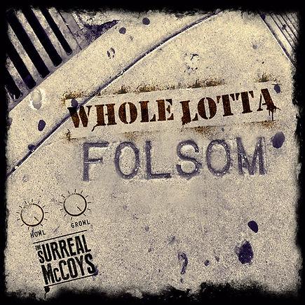 Whole Lotta Folsom-single-cover.jpg