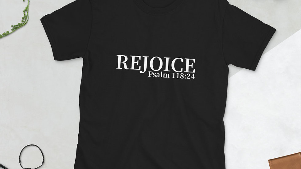 REJOICE Short-Sleeve Unisex T-Shirt