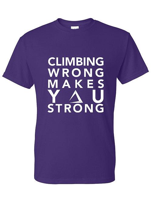 "For The Send - ""Climbing Wrong"" T Shirt"
