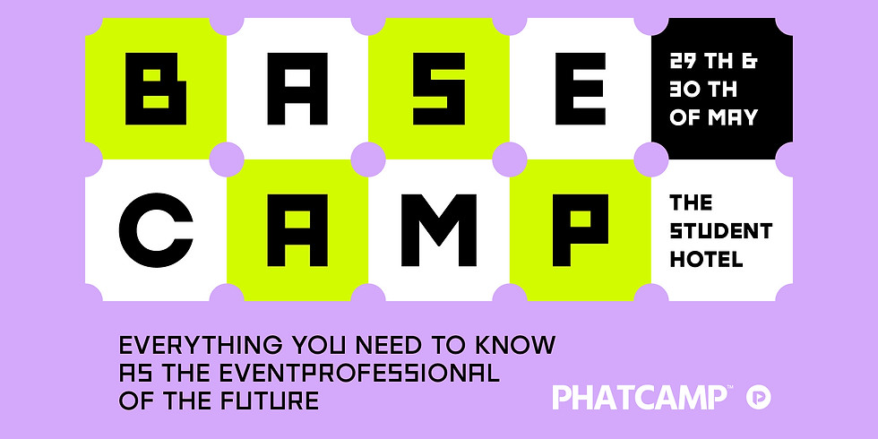 BASECAMP - EVERYTHING YOU NEED TO KNOW AS THE EVENT PROFESSIONAL OF THE FUTURE