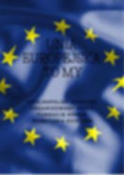 UNIA EUROPEJSKA TO MY 2.jpg