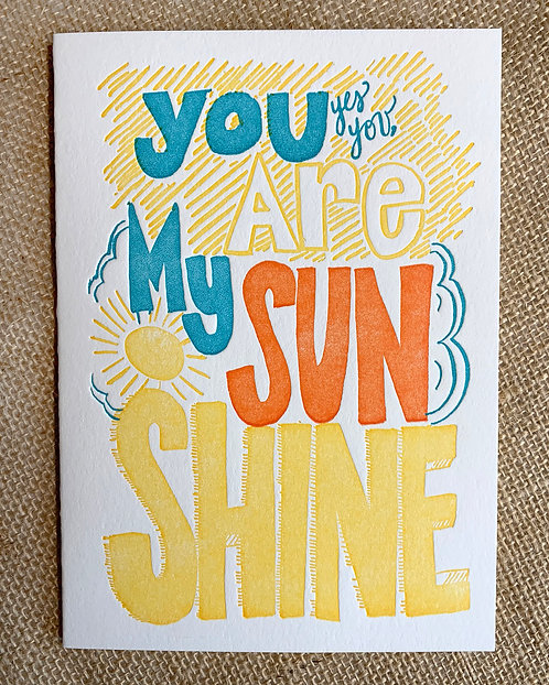 You Are My Sunshine Greeting Card-Thimblepress