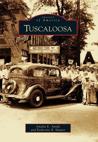 Images of America: Tuscaloosa