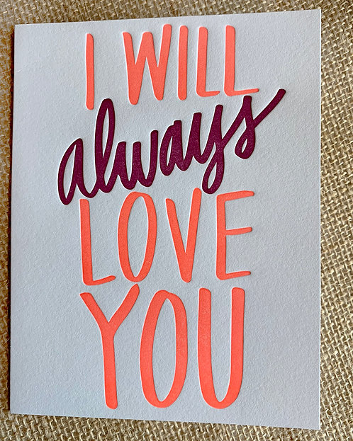 I Will Always Love You Greeting Card-Thimblepress