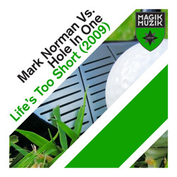 Mark Norman vs Hole in one