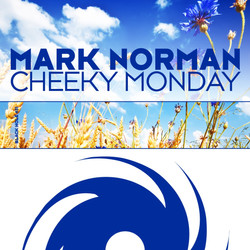 Mark Norman - Cheeky monday