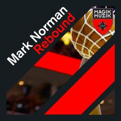 Mark Norman -  Rebound