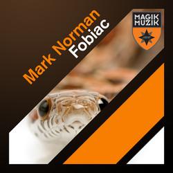 Mark Norman - Fobiac