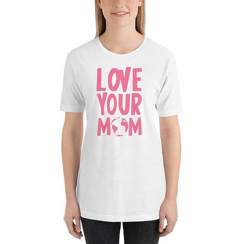 Love your MOM Tee