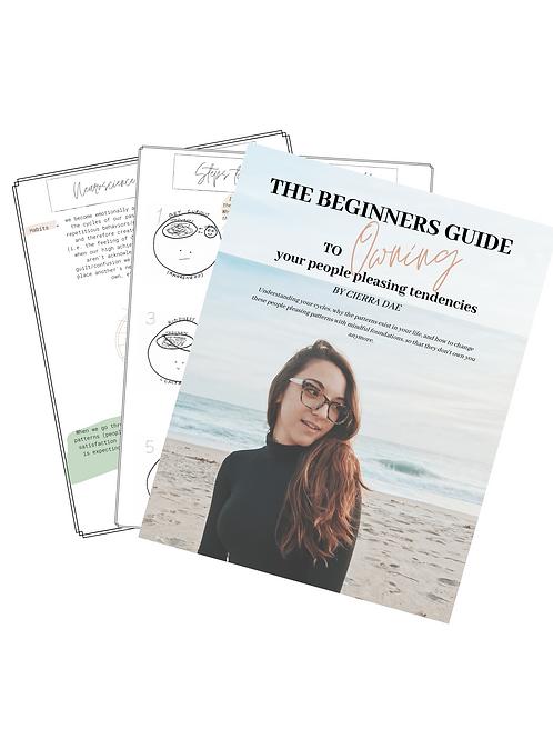 The Beginners Guide to Owning Your People Pleasing Tendencies Workbook