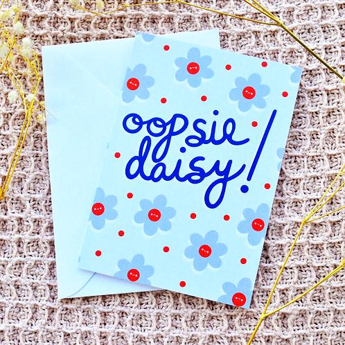 Oopsie Daisy Greeting Card