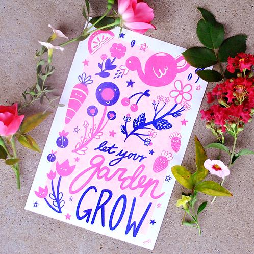 Let Your Garden Grow Print