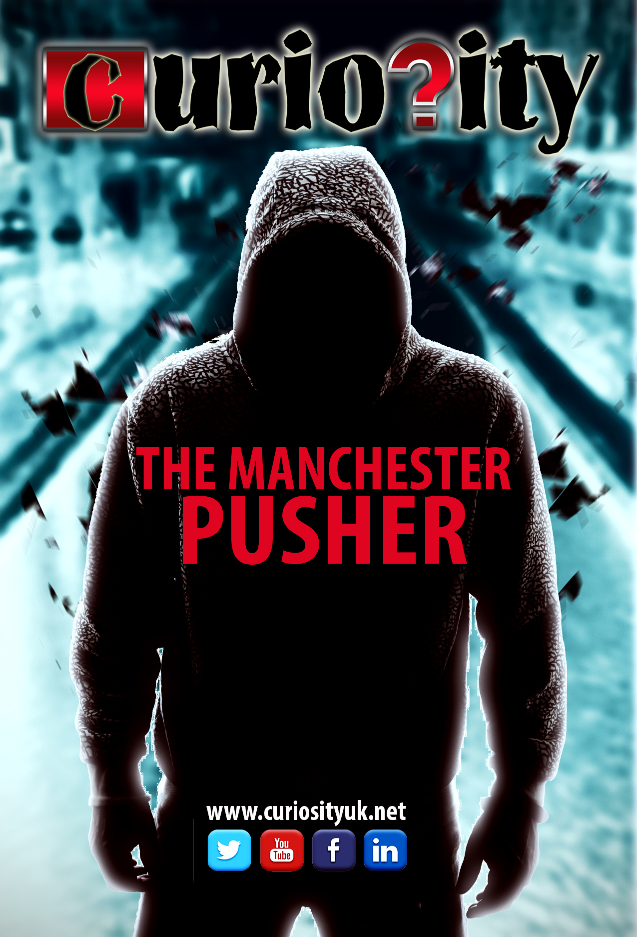 Curiosity - The Manchester Pusher