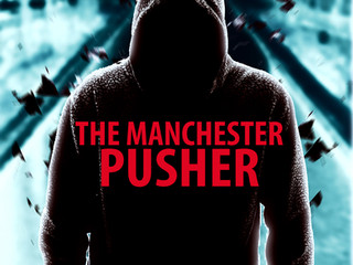 It's almost here.... The Manchester Pusher