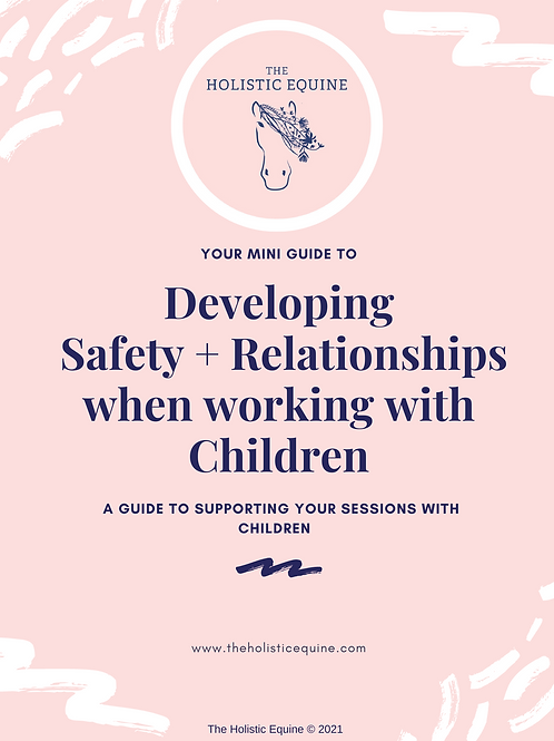 Safety + Relationships With Children Mini Guide