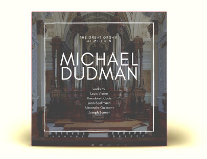 CD Release : The Great Organ at Methuen, played by Michael Dudman. Available on CD & download 7/8/19
