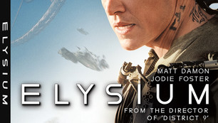 "Sci-fi thriller ""Elysium"" lands on 4K Ultra HD – Feb. 9"