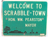 Mayor of Scrabbletown, sign, credit Scho