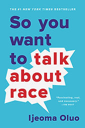 Book cover: So you want to talk about race cover.jpg