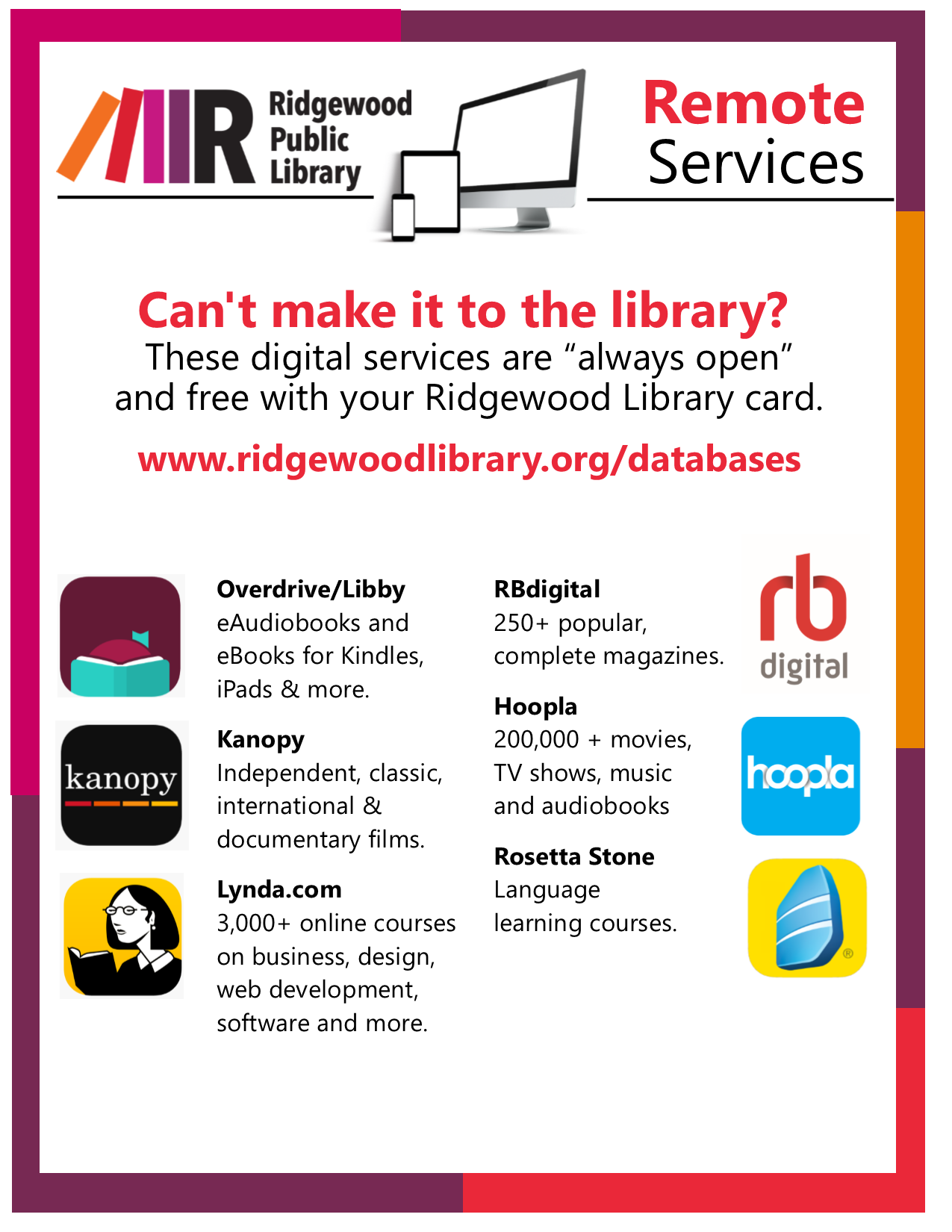 Your 24/7 Library