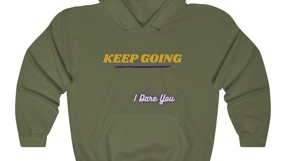 Keep Going Unisex Hoodie