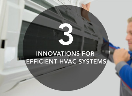 3 innovations for efficient HVAC systems