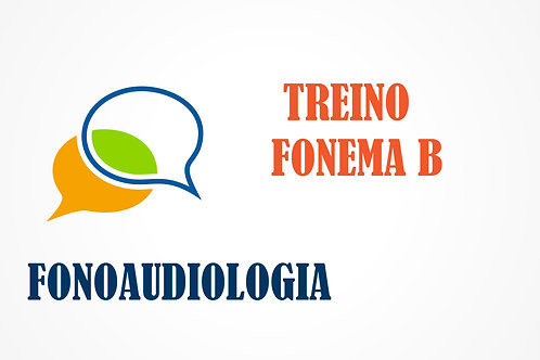Fonoaudiologia - Treino do Fonema B