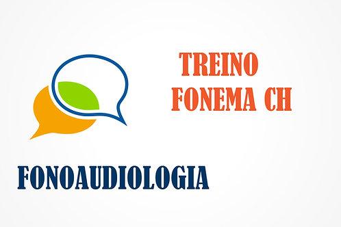 Fonoaudiologia - Treino do Fonema CH