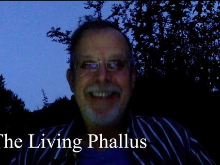 The Living Phallus