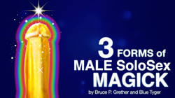 3 Forms of Male SoloSex Magick